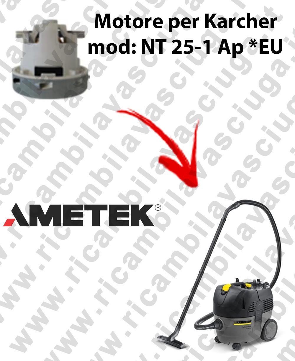 NT 25-1 Ap * EU  Saugmotor AMETEK für Staubsauger KARCHER