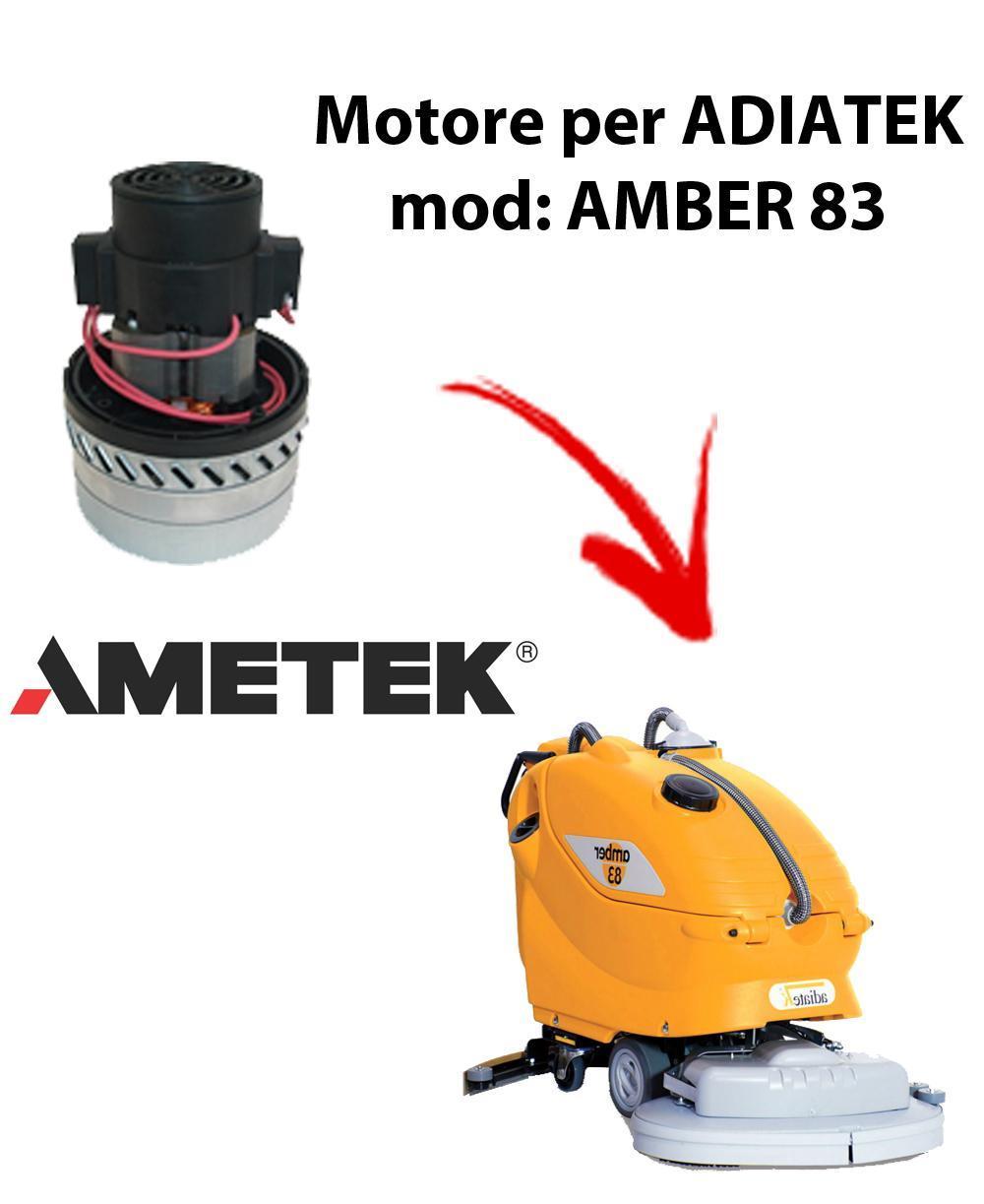 Amber 83 - MOTEUR ASPIRATION AMETEK ITALIA pour autolaveuses Adiatek