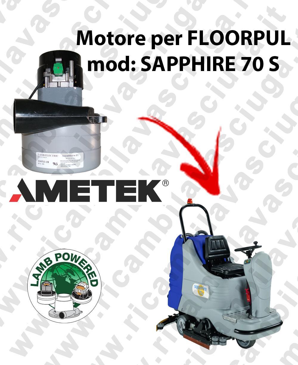 SAPPHIRE 70 S Saugmotor LAMB AMETEK für scheuersaugmaschinen FLOORPUL