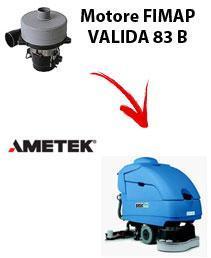 VALIDA 83 B  MOTEUR ASPIRATION AMETEK autolaveuses Fimap