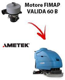 VALIDA 60 BS  MOTEUR ASPIRATION AMETEK autolaveuses Fimap