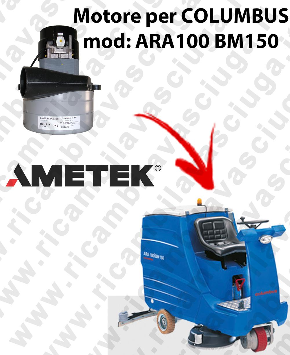 ARA100 BM150 Saugmotor LAMB AMETEK für scheuersaugmaschinen COLUMBUS