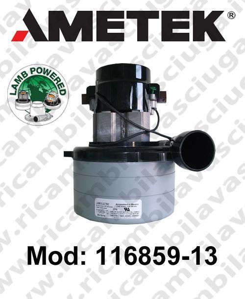 MOTEUR ASPIRATION 116859-13 LAMB AMETEK pour autolaveuses et aspirateur