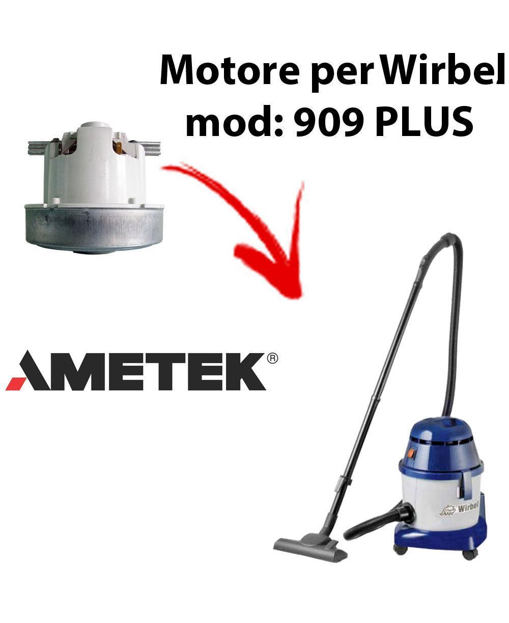 909 PLUS  MOTEUR ASPIRATION AMETEK pour aspirateur WIRBEL