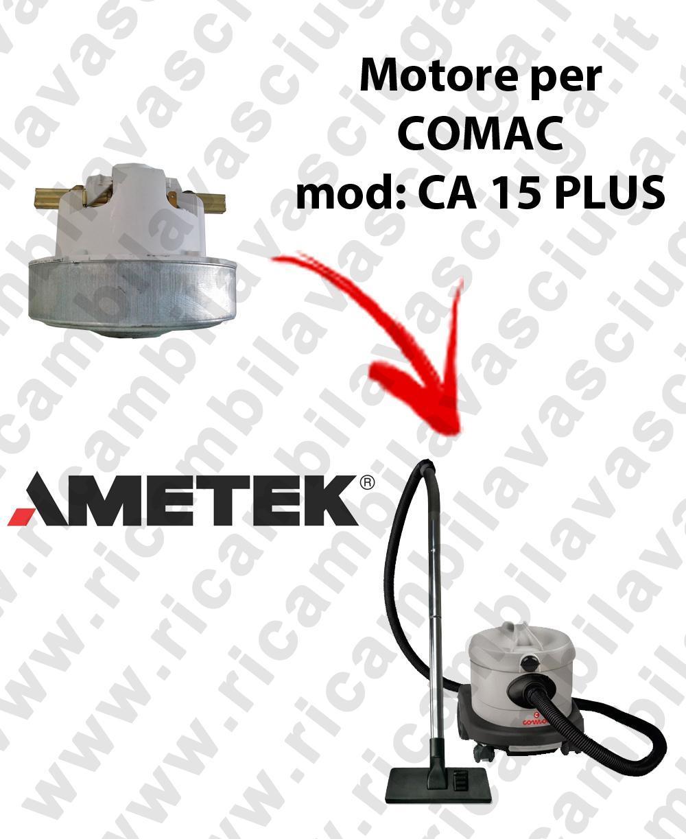 CA 15 PLUS Saugmotor AMETEK für Staubsauger COMAC