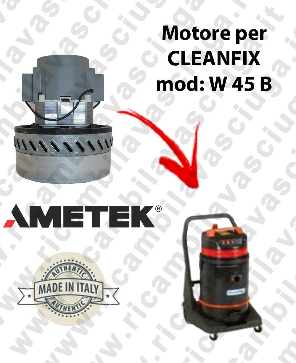 W 45 B Saugmotor AMETEK für Staubsauger und trockensauger CLEANFIX