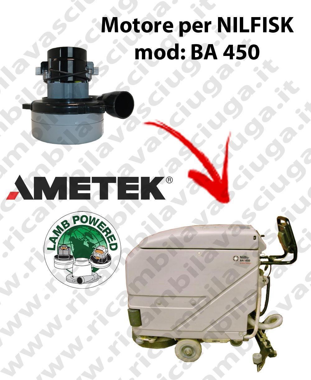 BA 450 MOTEUR ASPIRATION LAMB AMETEK pour autolaveuses NILFISK