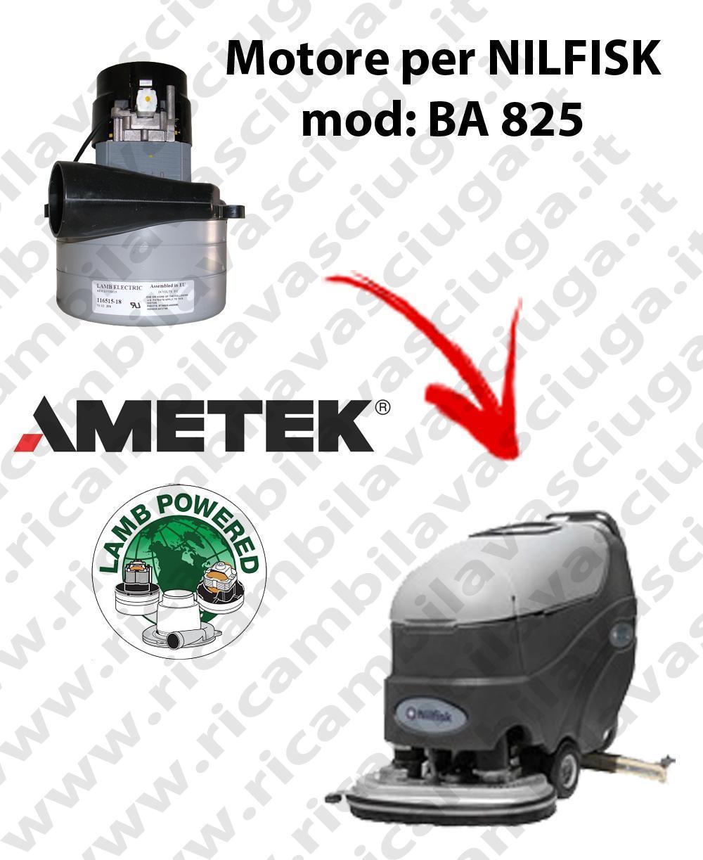BA 825 MOTEUR ASPIRATION LAMB AMETEK pour autolaveuses NILFISK