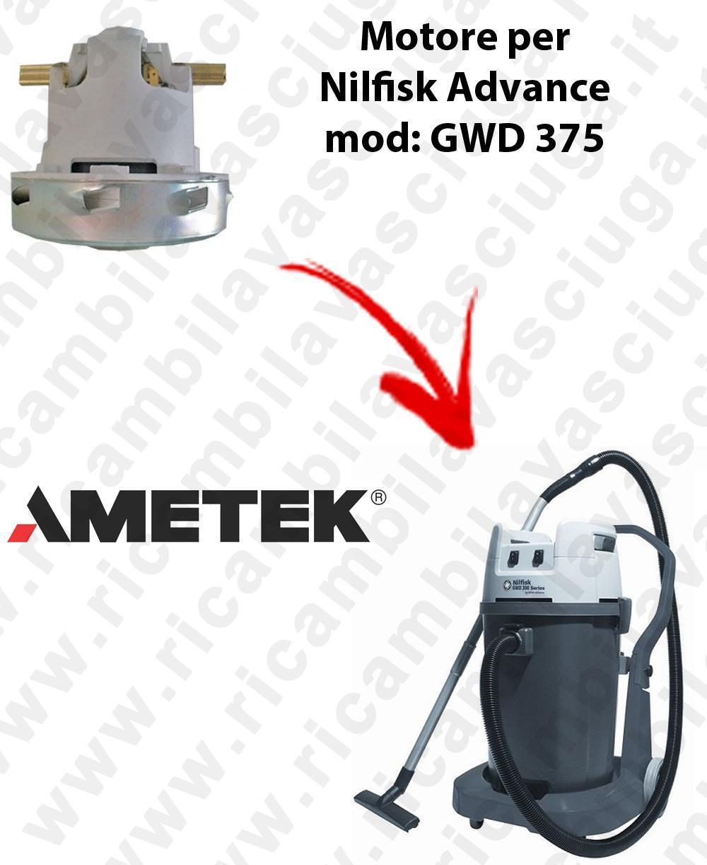 GWD 375  MOTEUR ASPIRATION AMETEK pour aspirateur Nilfisk Advance