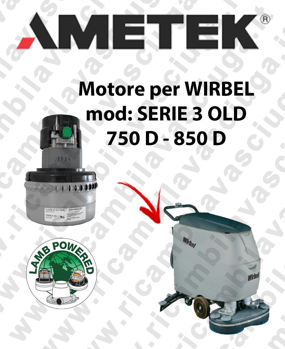 SERIE 3 OLD 750 D - 850 D Saugmotor LAMB AMETEK für scheuersaugmaschinen WIRBEL