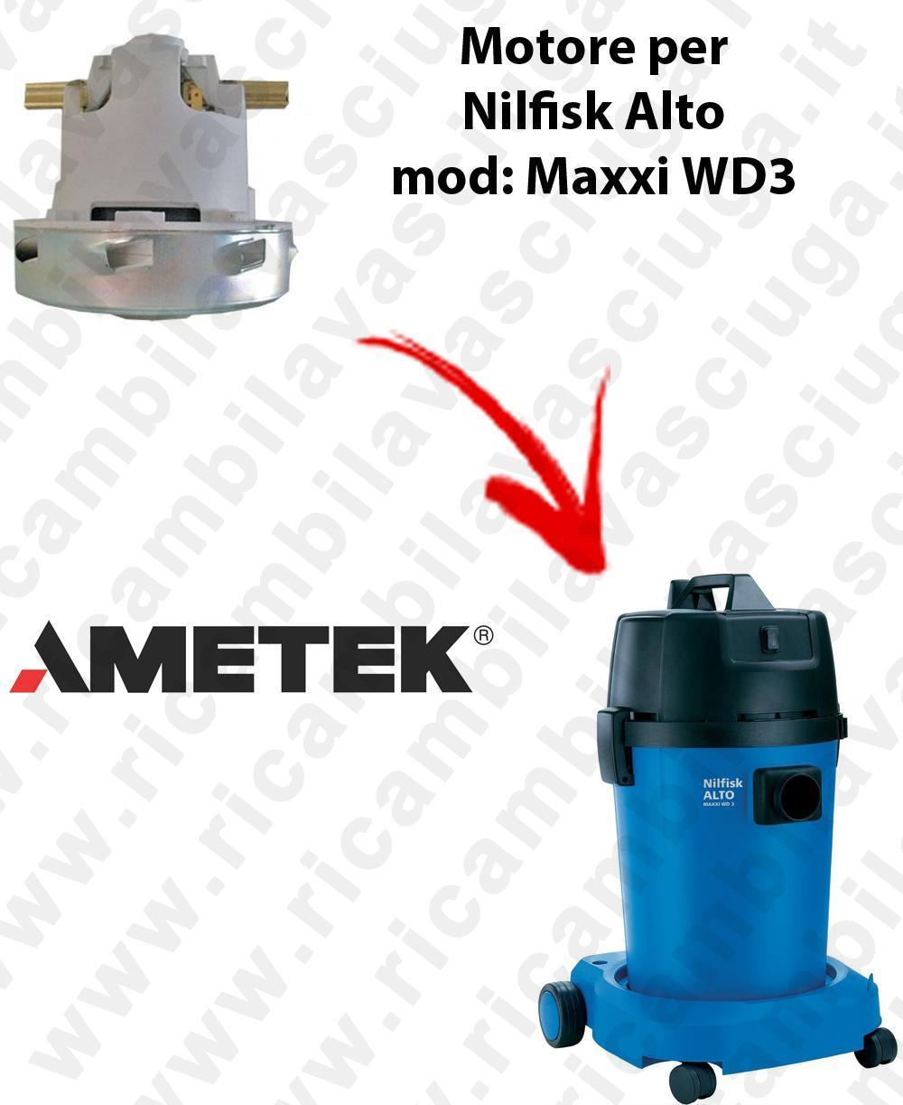 MAXXI WD3  MOTEUR ASPIRATION AMETEK pour aspirateur Nilfisk Alto