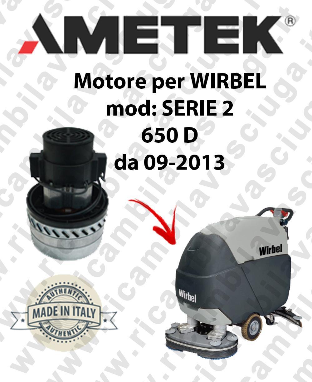 SERIE 2 650 D von 09-2013 Saugmotor AMETEK für scheuersaugmaschinen WIRBEL