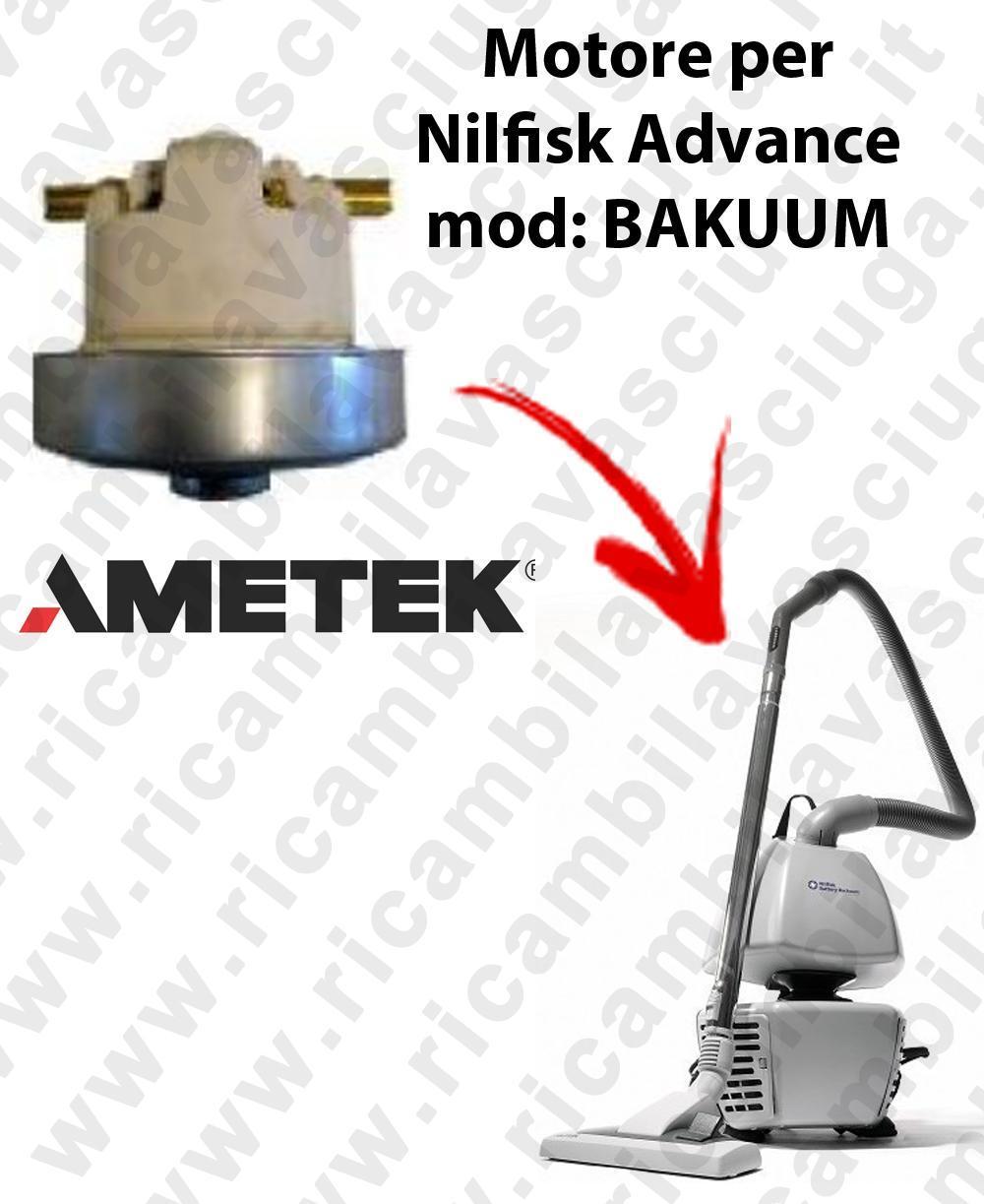Bakuum  MOTEUR ASPIRATION AMETEK  pour aspirateur Nilfisk Advance