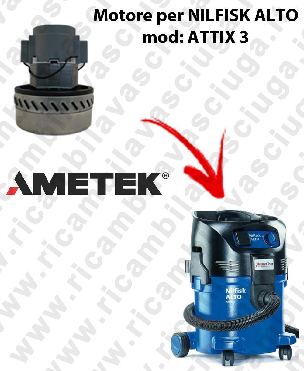 ATTIX 3 ( fino al 2007) MOTEUR ASPIRATION AMETEK  pour aspirateur NILFISK ALTO