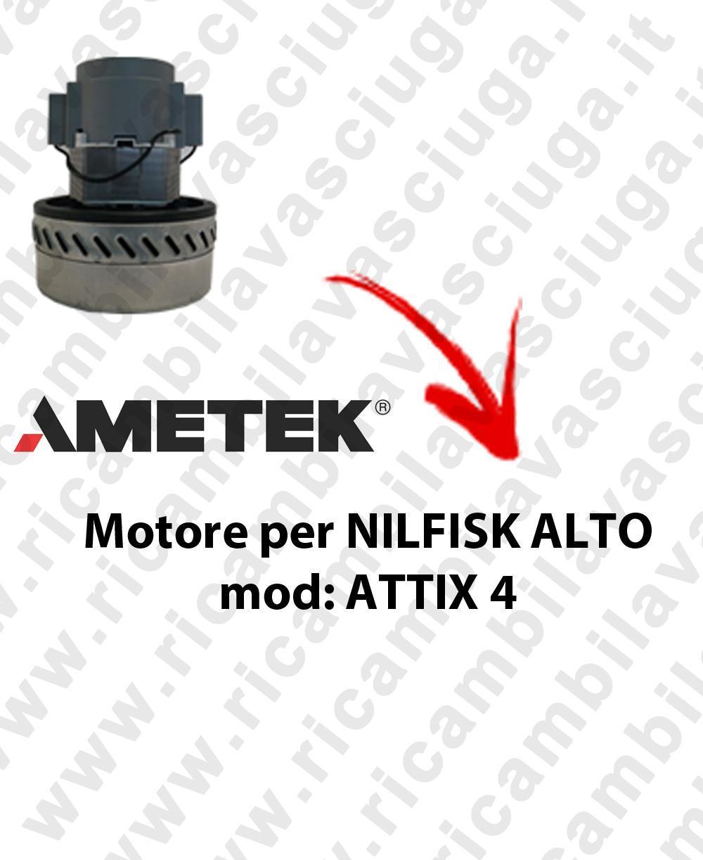 ATTIX 4  MOTEUR ASPIRATION AMETEK  pour aspirateur NILFISK ALTO