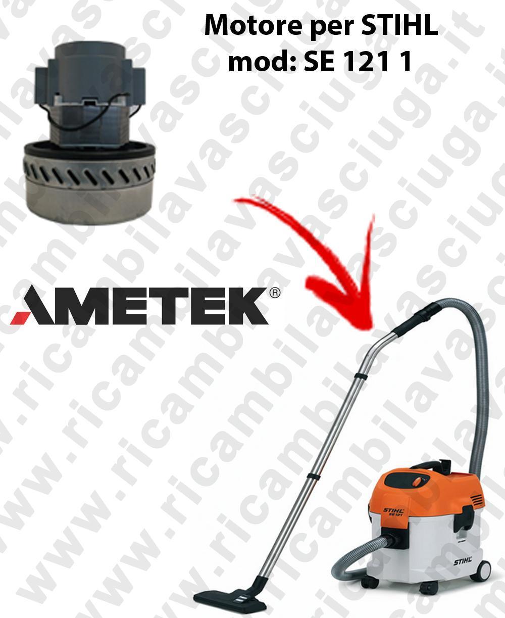 SE 121 1 MOTEUR ASPIRATION AMETEK  pour aspirateur STIHL