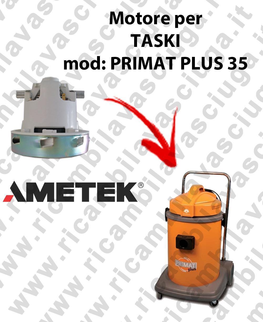 PRIMAT PLUS 35 MOTEUR AMETEK aspiration pour aspirateur TASKI