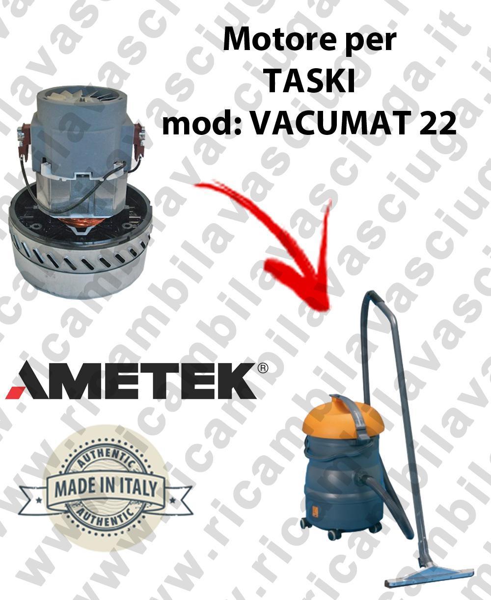 VACUMAT 22 MOTEUR AMETEK aspiration pour aspirateur et aspirateur à eau TASKI