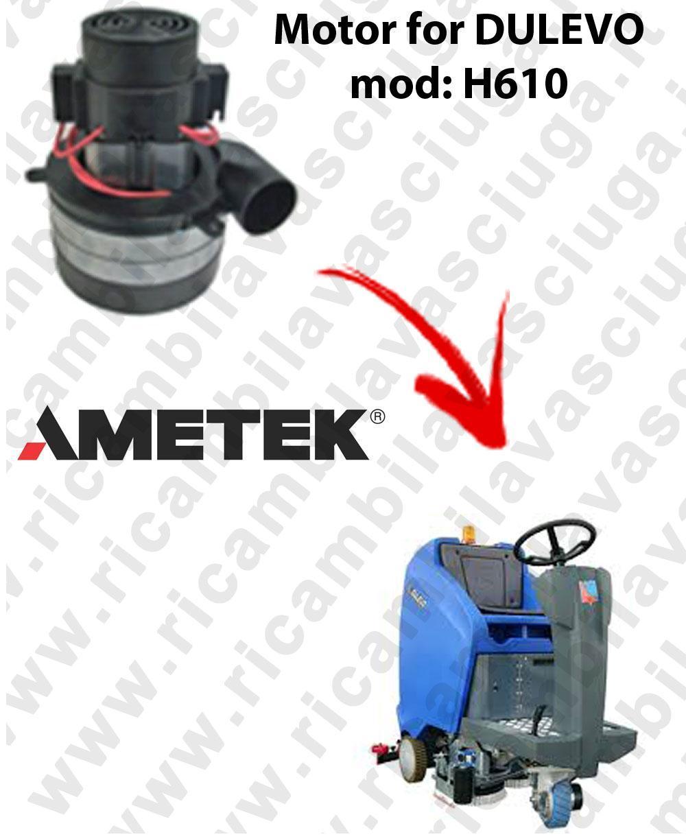 H610 Saugmotor AMETEK für scheuersaugmaschinen DULEVO