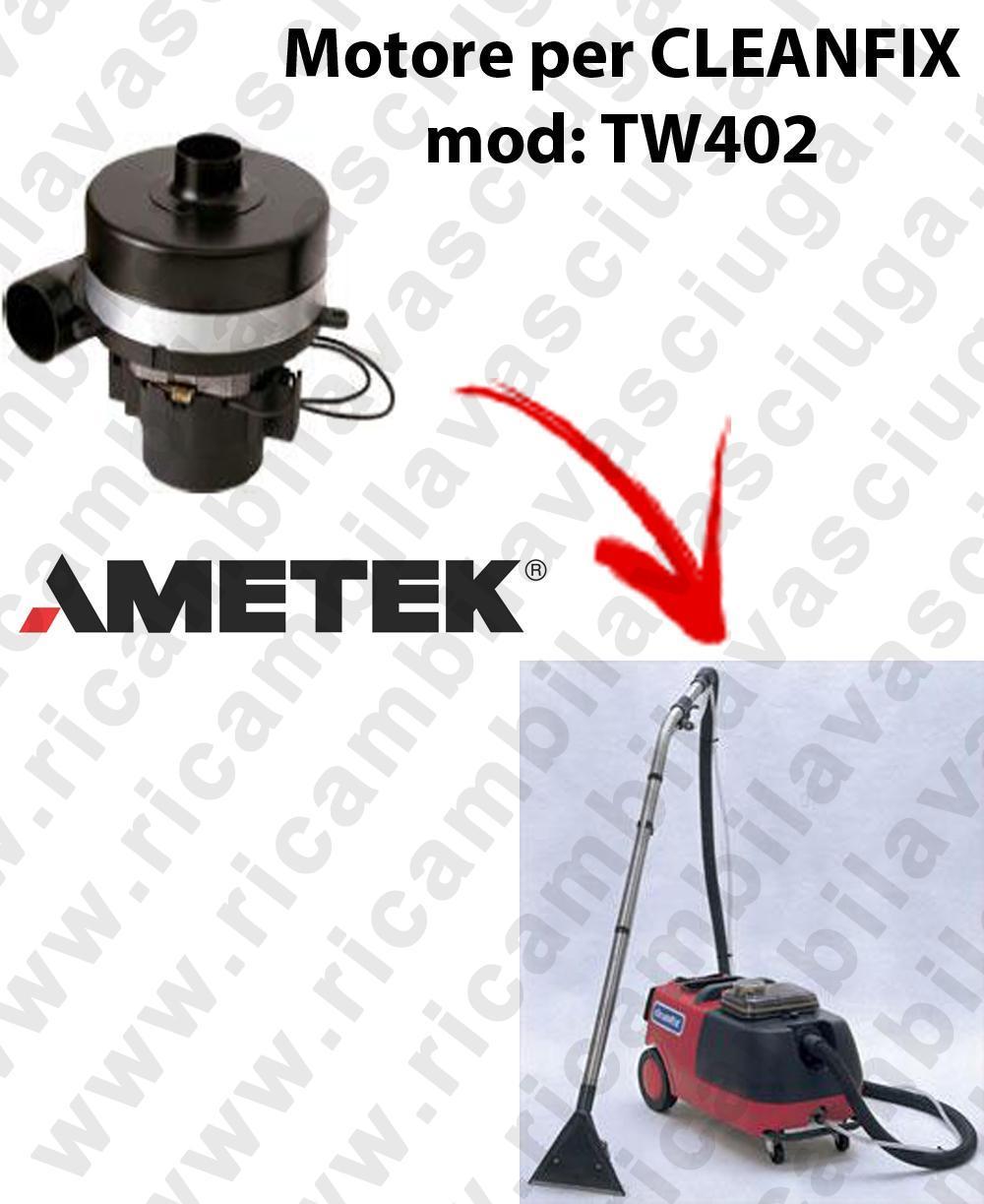 TW402 MOTEUR AMETEK aspiration pour aspirateur CLEANFIX