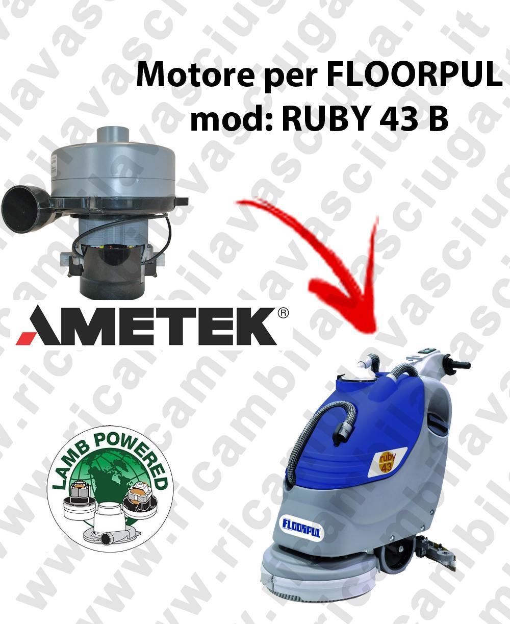 RUBY 43 B MOTEUR ASPIRATION LAMB AMATEK pour autolaveuses FLOORPUL