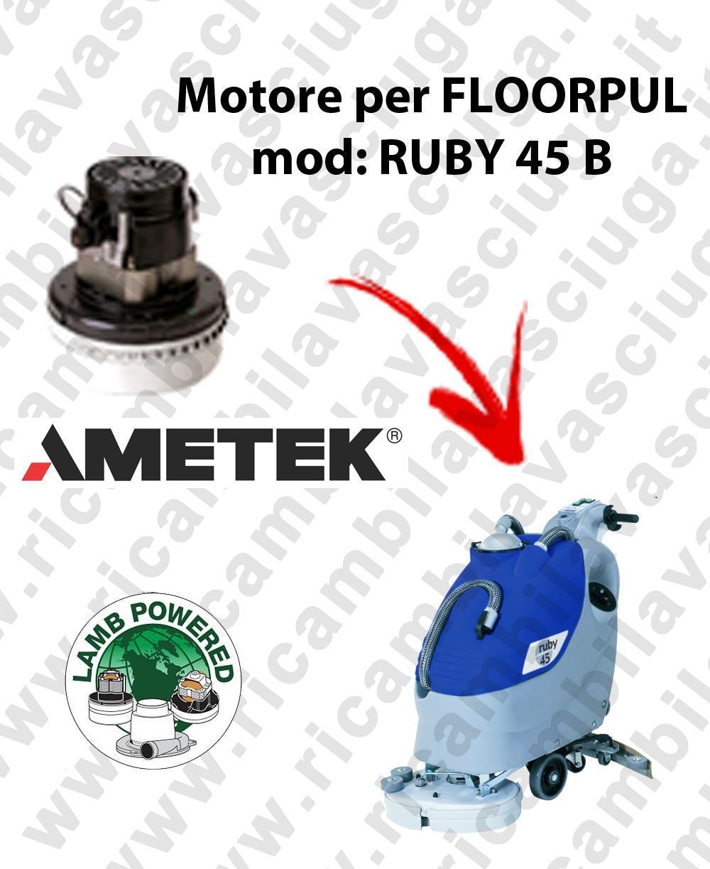 RUBY 45 B MOTEUR ASPIRATION LAMB AMATEK pour autolaveuses FLOORPUL
