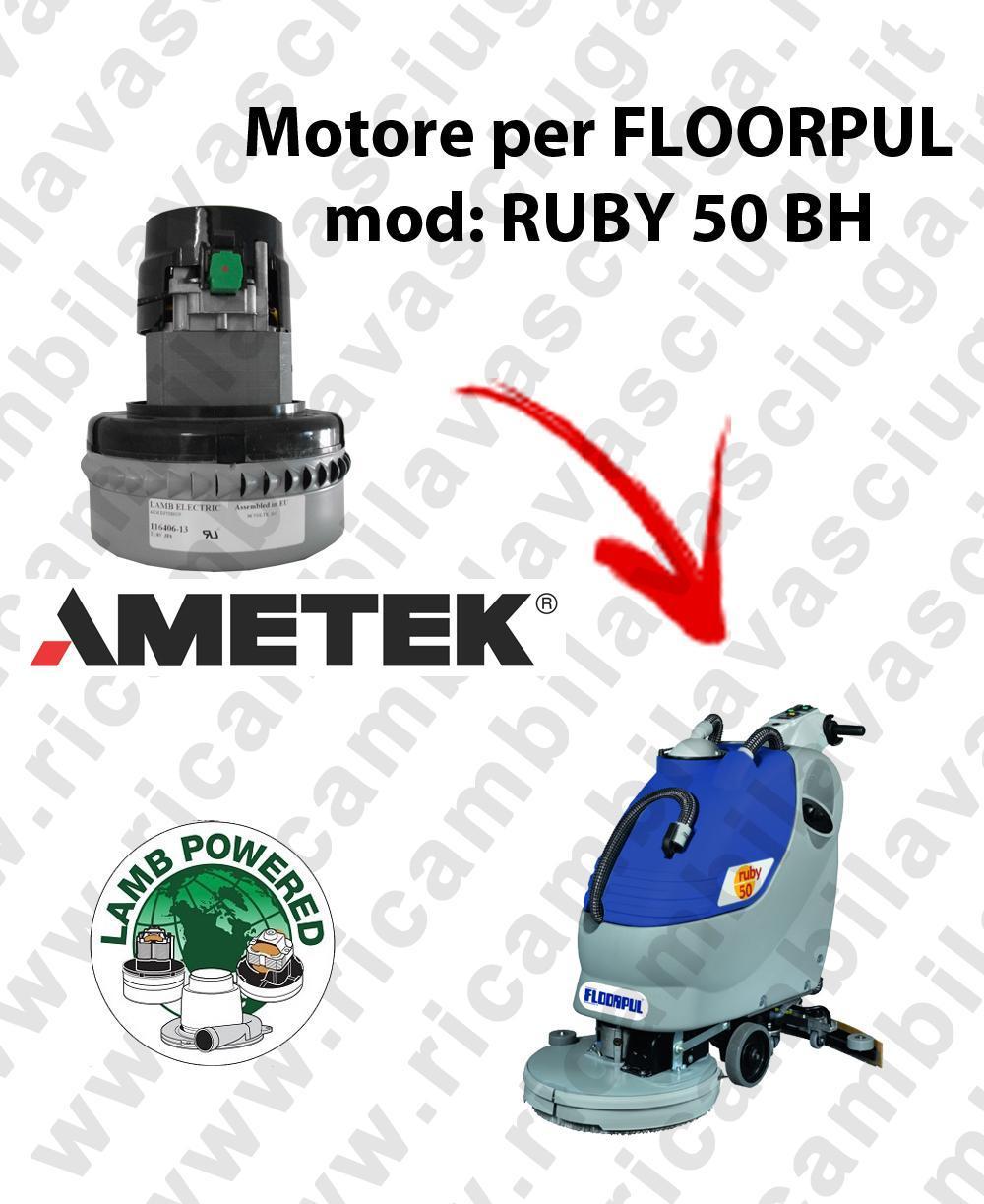 RUBY 50 BH MOTEUR ASPIRATION LAMB AMATEK pour autolaveuses FLOORPUL
