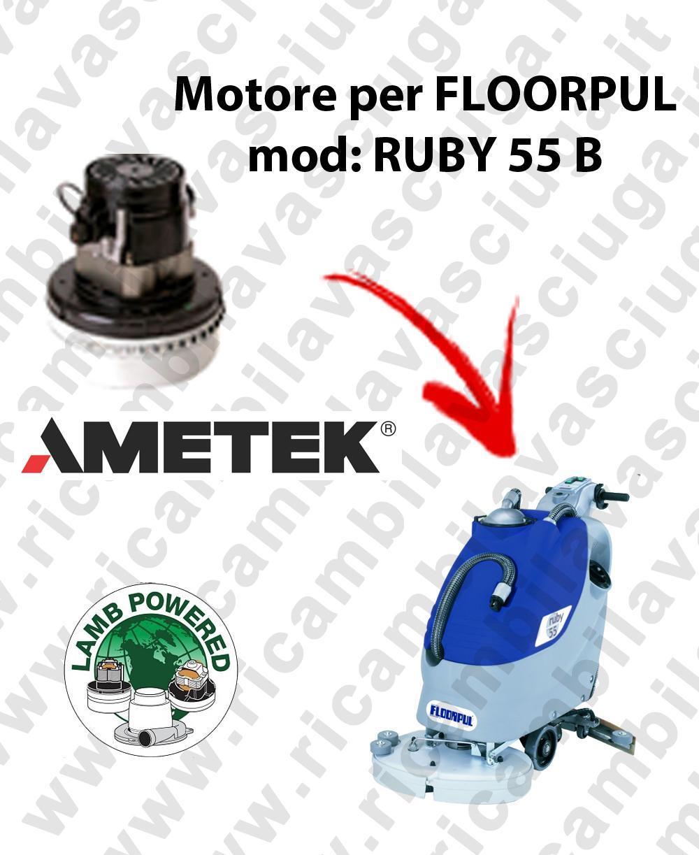 RUBY 55 B MOTEUR ASPIRATION LAMB AMATEK pour autolaveuses FLOORPUL