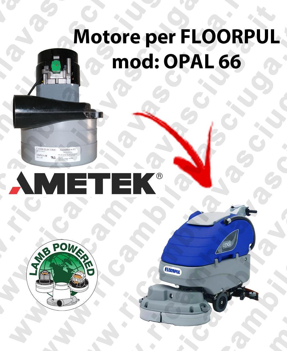 OPAL 66 MOTEUR ASPIRATION LAMB AMATEK pour autolaveuses FLOORPUL