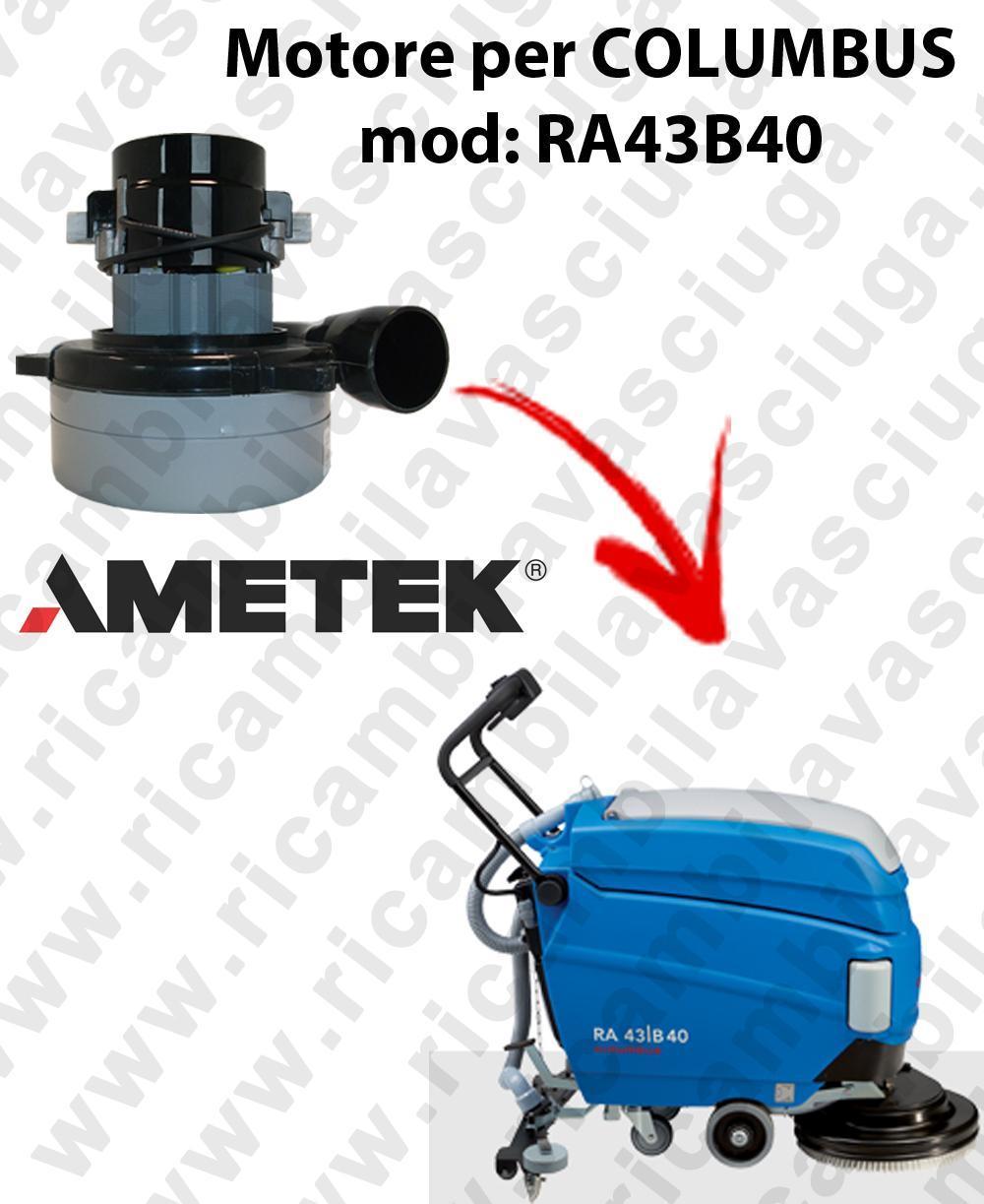 RA43B40 MOTEUR ASPIRATION LAMB AMATEK pour autolaveuses COLUMBUS