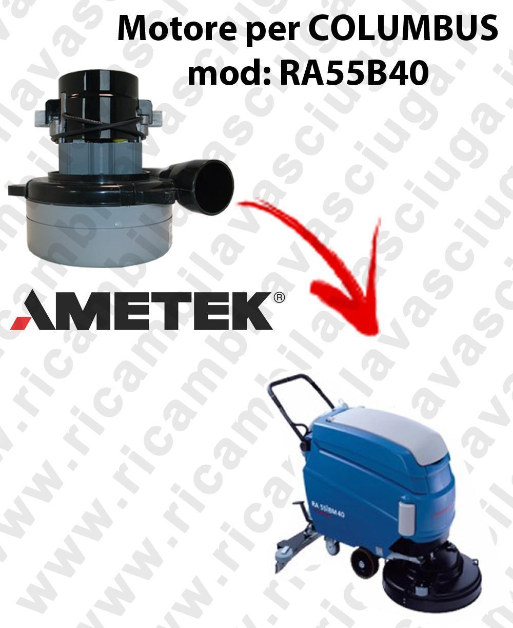 RA55B40 MOTEUR ASPIRATION LAMB AMATEK pour autolaveuses COLUMBUS