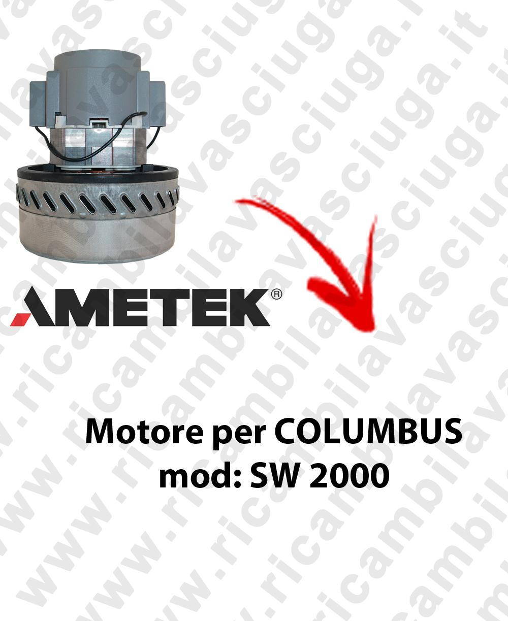 SW 2000  MOTEUR ASPIRATION AMETEK pour aspirateur COLUMBUS