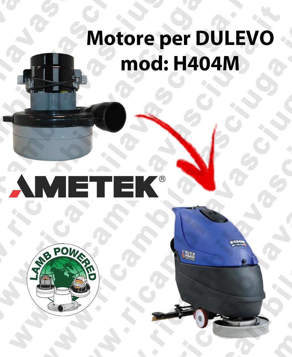 H404 M MOTEUR ASPIRATION LAMB AMATEK pour autolaveuses DULEVO