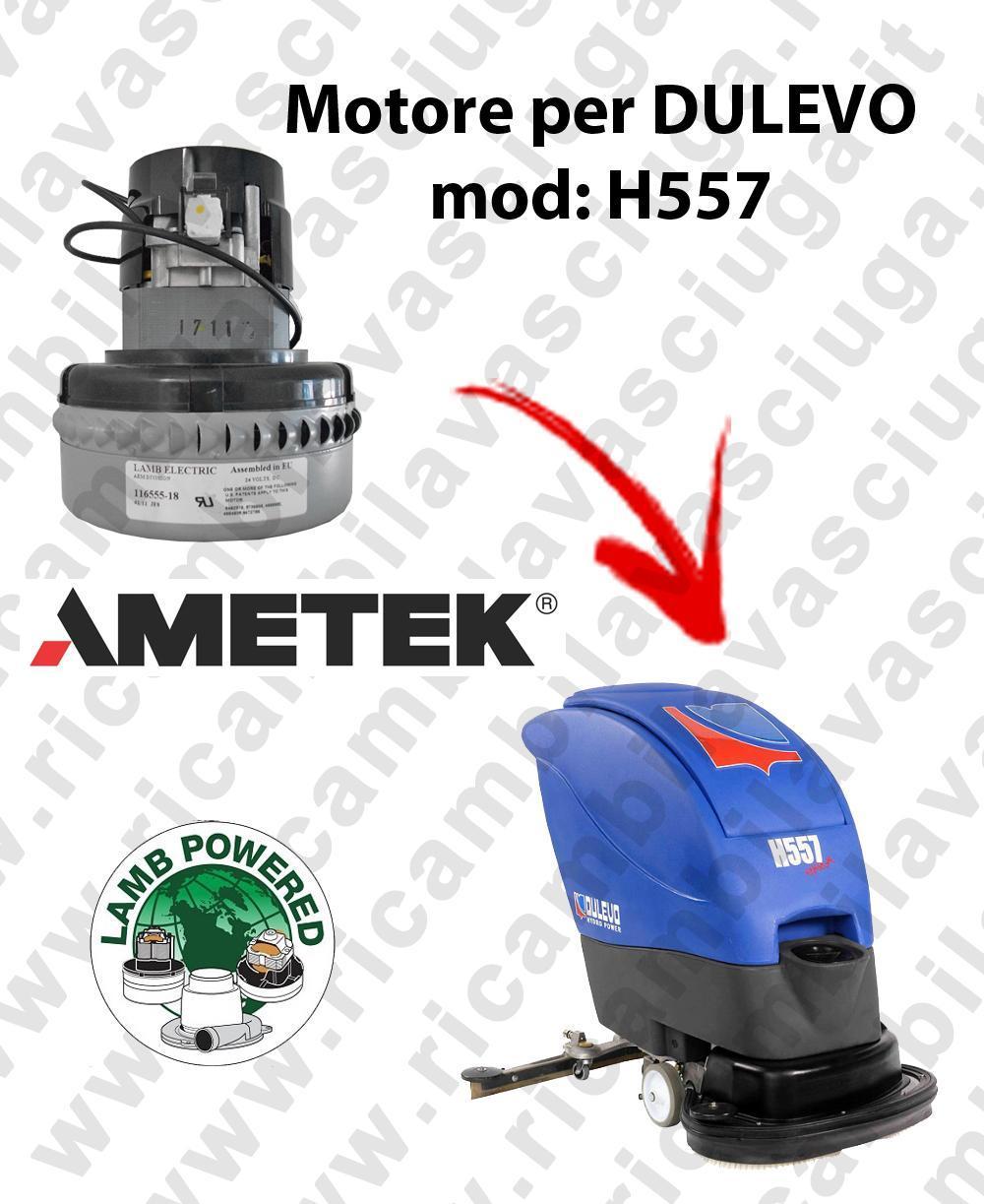 H557 MOTEUR ASPIRATION LAMB AMATEK pour autolaveuses DULEVO