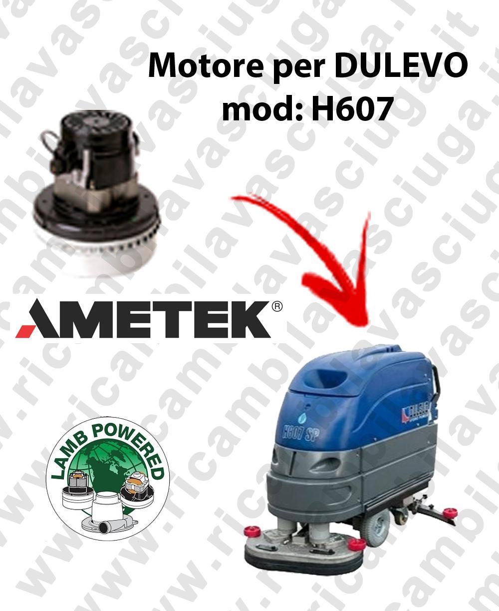 H607 MOTEUR ASPIRATION LAMB AMATEK pour autolaveuses DULEVO
