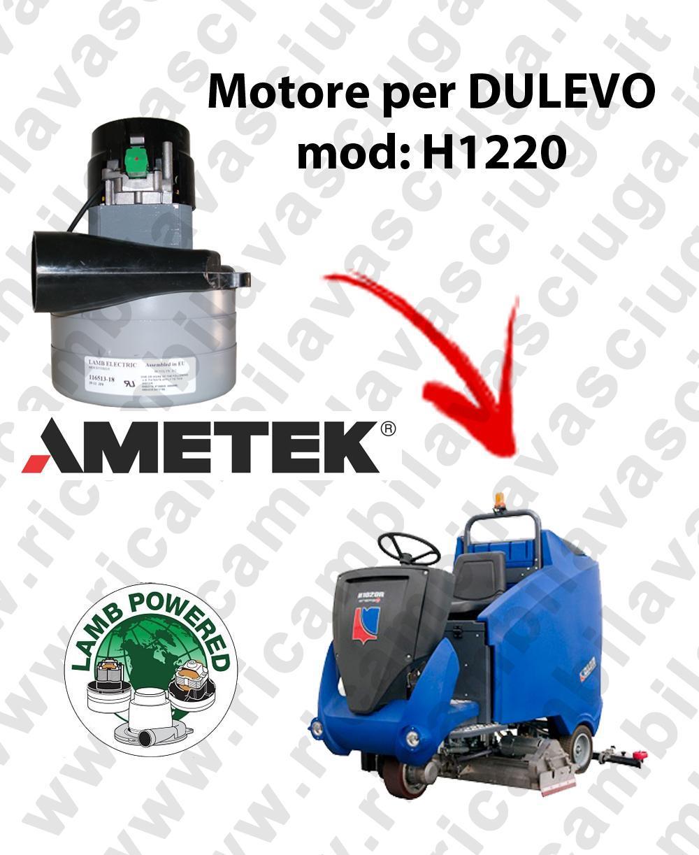 H1220 MOTEUR ASPIRATION LAMB AMATEK pour autolaveuses DULEVO