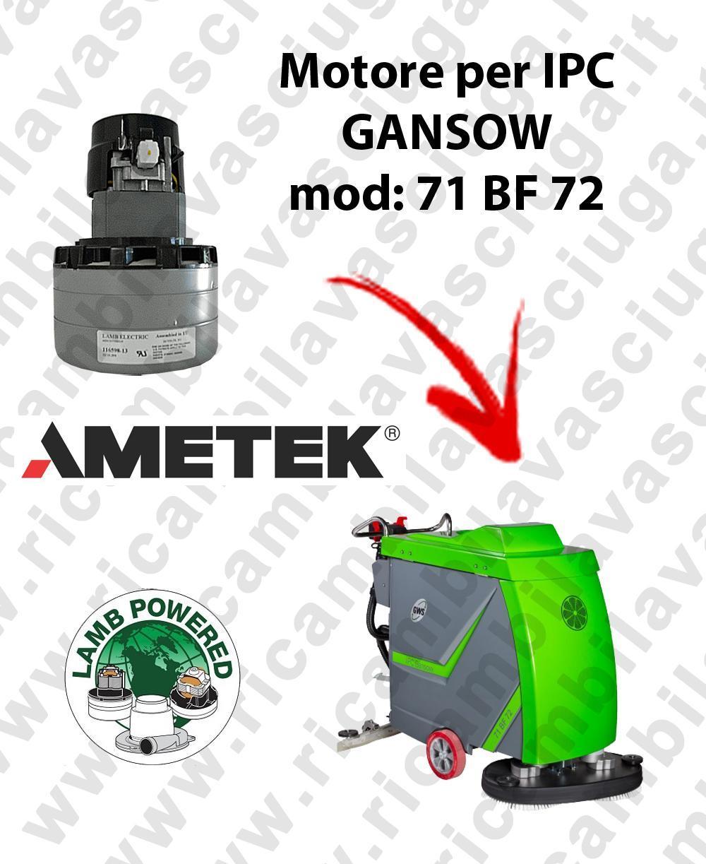 71 BF 72 MOTEUR ASPIRATION LAMB AMATEK pour autolaveuses IPC GANSOW