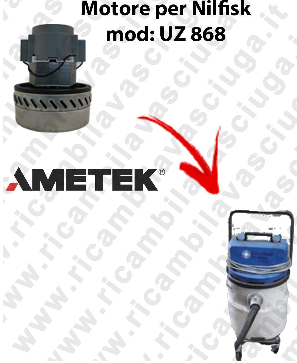 UZ 868 MOTEUR ASPIRATION AMETEK  pour aspirateur NILFISK