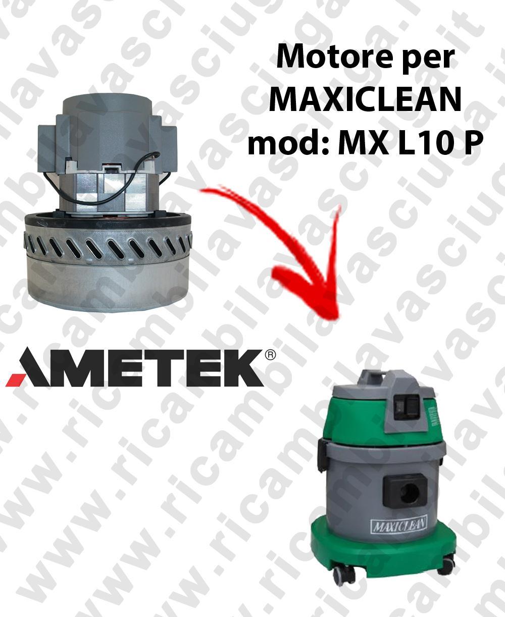 MX L 10 P MOTEUR AMETEK aspiration pour aspirateur et aspirateur à eau MAXICLEAN