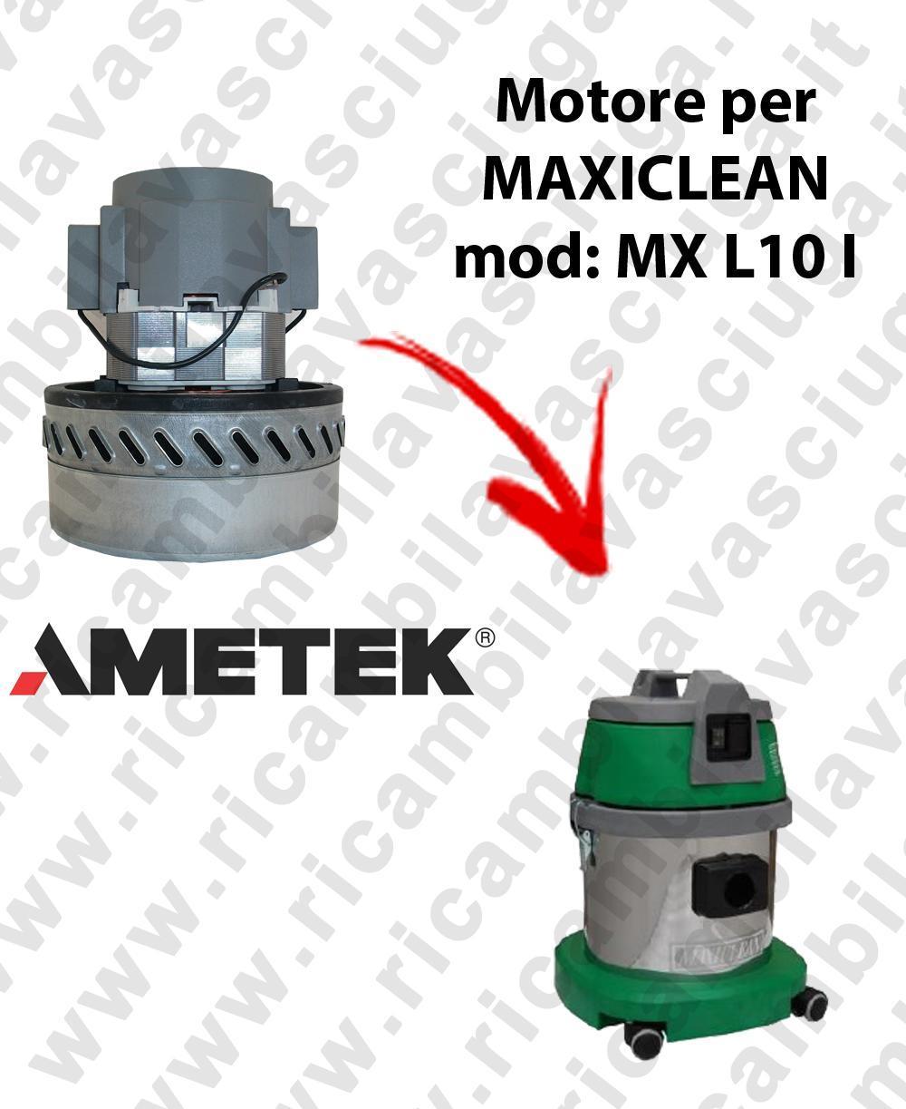 MX L 10 I MOTEUR AMETEK aspiration pour aspirateur et aspirateur à eau MAXICLEAN