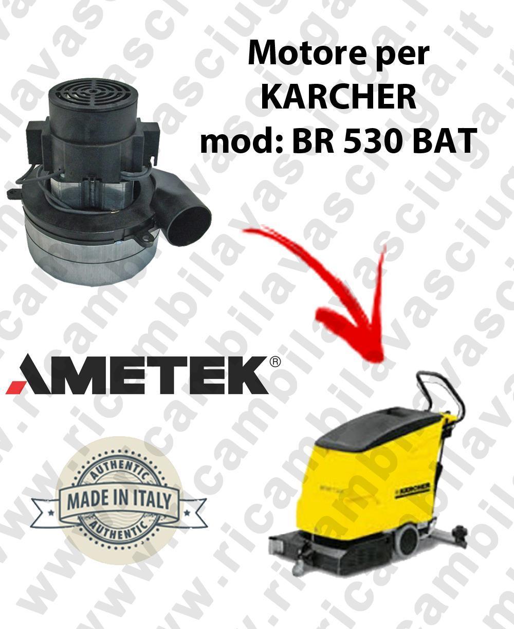BR 530 BATT MOTEUR AMETEK aspiration pour autolaveuses KARCHER