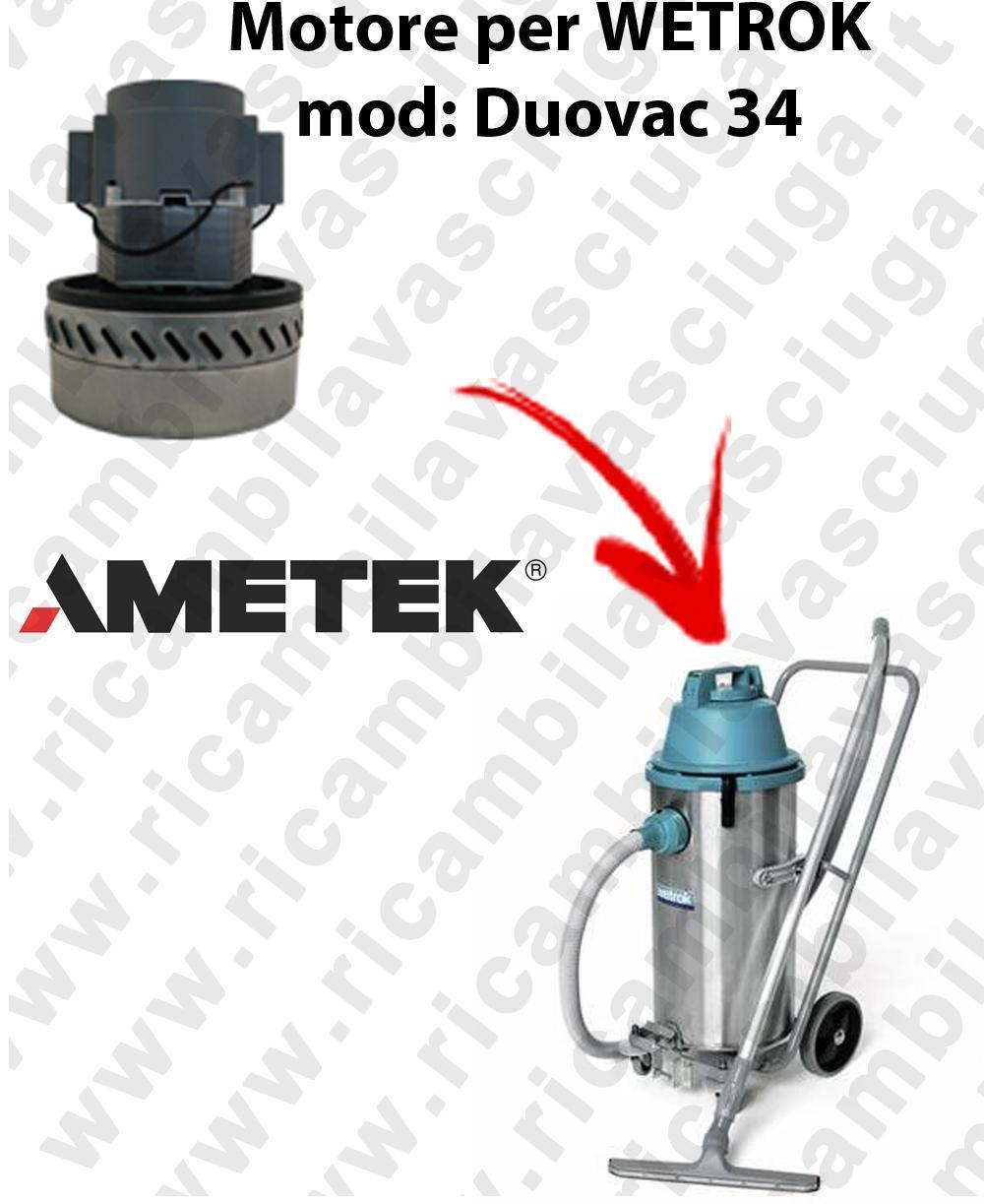 DUOVAC 34 MOTEUR ASPIRATION AMETEK  pour aspirateur WETROK