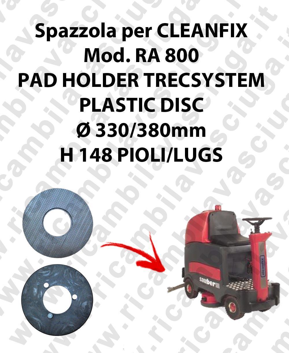 PAD HOLDER TRECSYSTEM  pour autolaveuses CLEANFIX Reference RA 800
