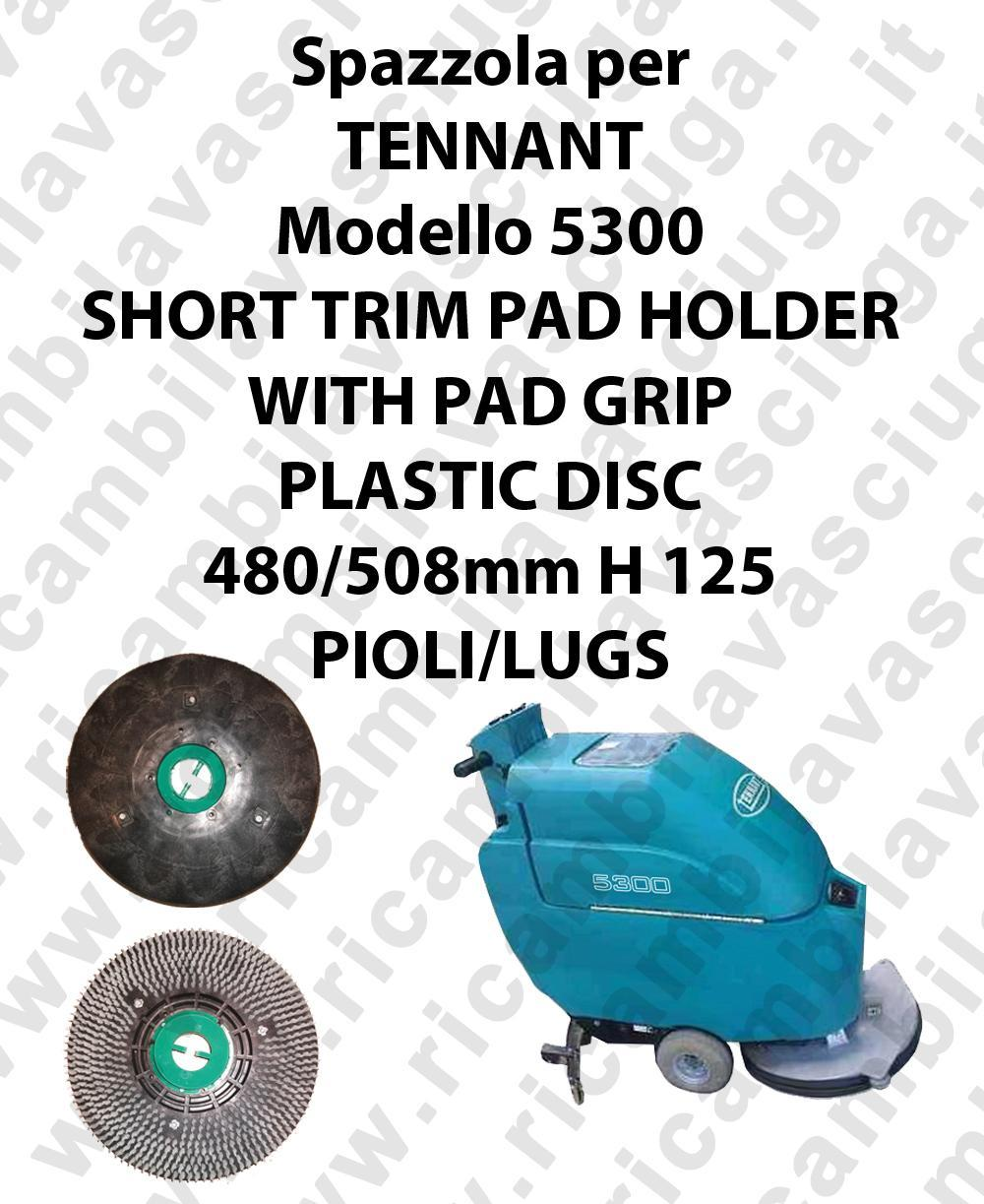 SHORT TRIM PAD HOLDER WITH PAD GRIP pour autolaveuses TENNANT mod 5300