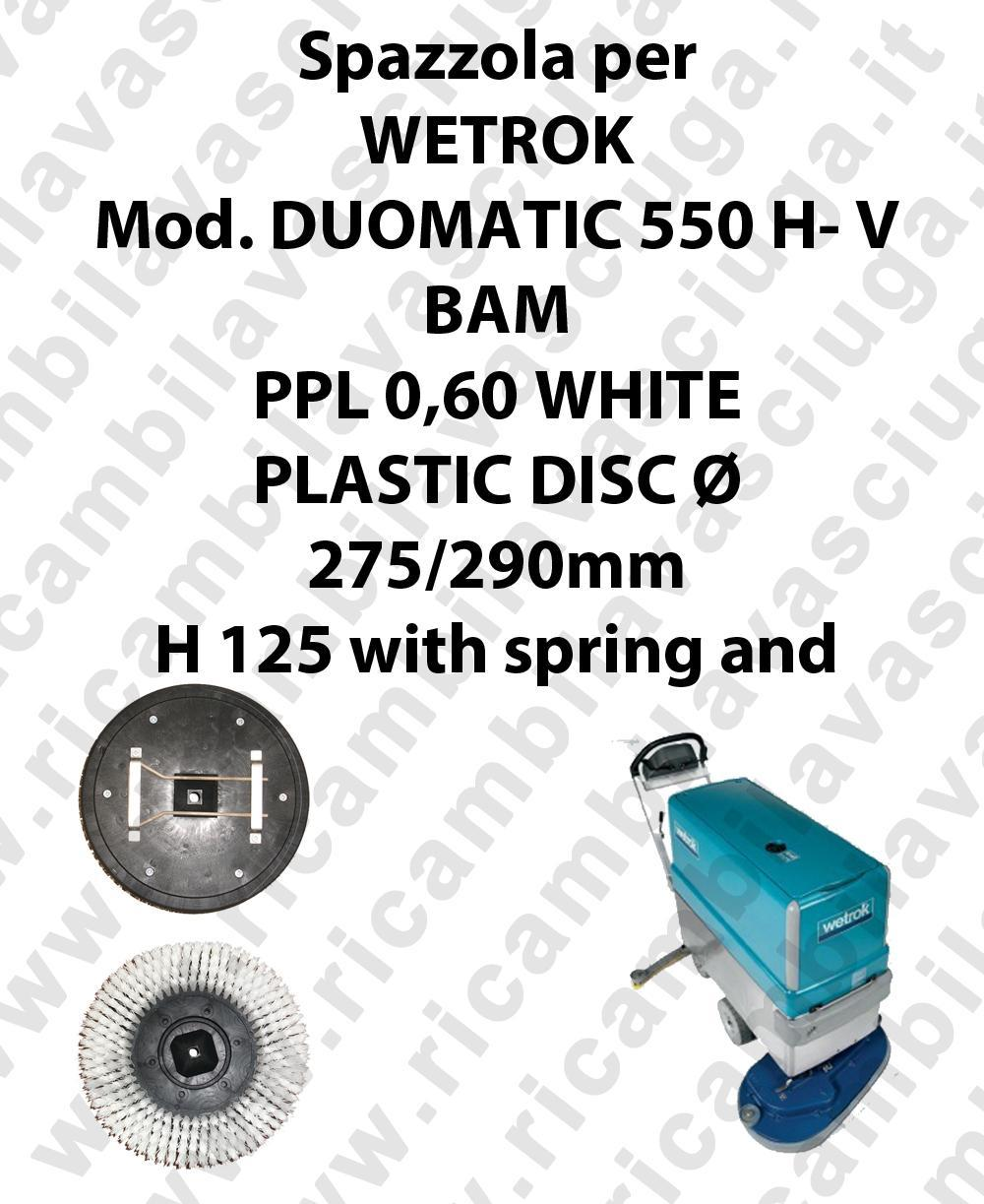 BROSSE A LAVER PPL 0,60 WHITE pour autolaveuses WETROK Reference DUOMATIC 550 H-V BAM