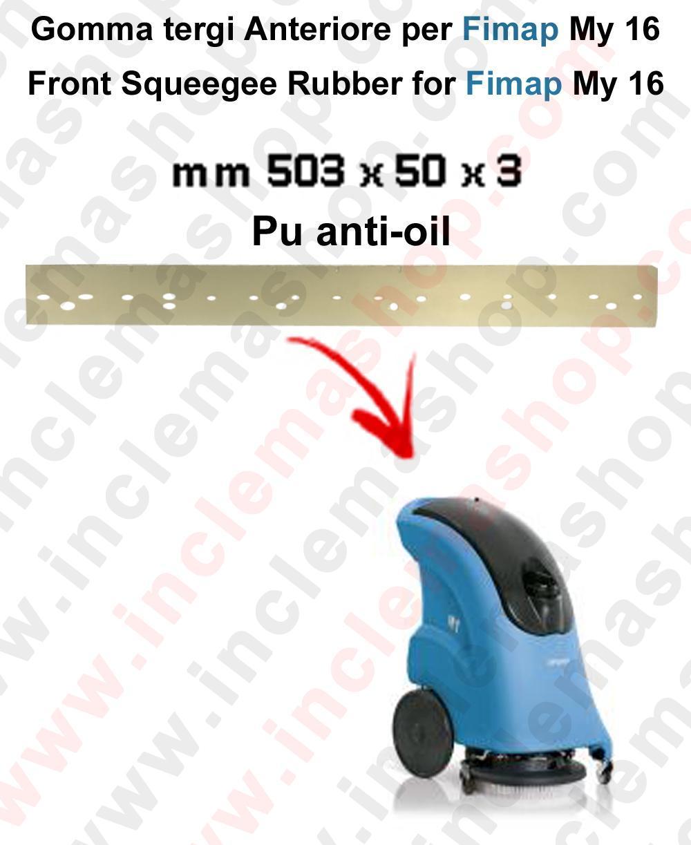 My 16 BAVETTE in Poliuretano Anti-huile AVANT pour autolaveuses et autolaveuses FIMAP