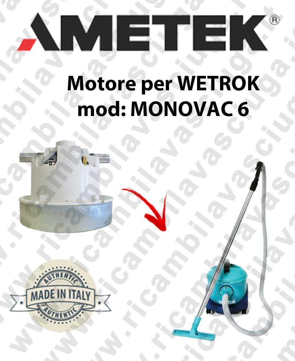 MONOVAC 6 MOTEUR ASPIRATION AMETEK  pour aspirateur WETROK