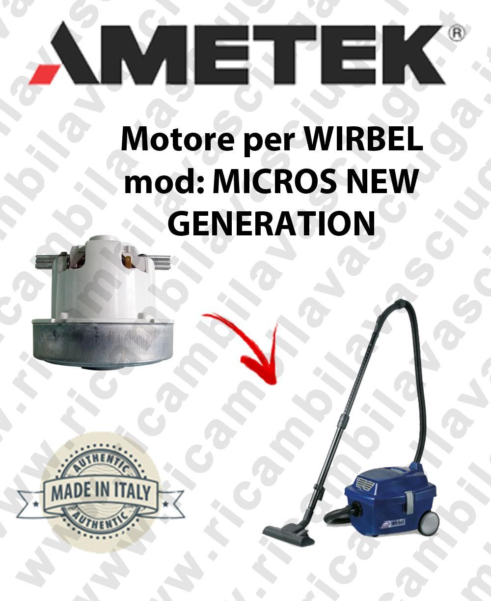 MIKROS NEW GEnoirTION MOTEUR ASPIRATION AMETEK  pour aspirateur WIRBEL