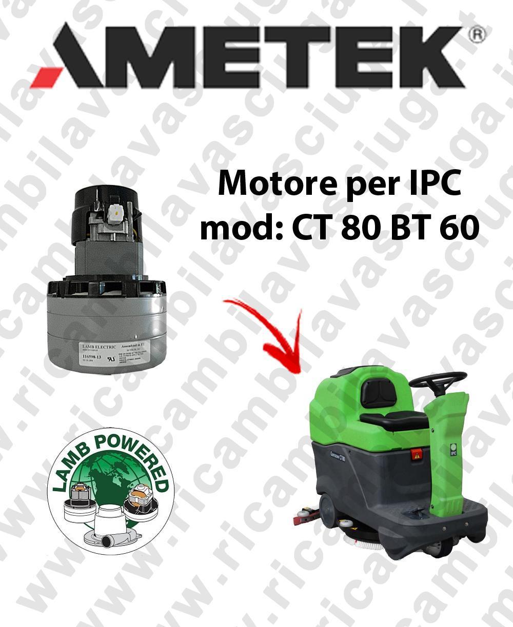 CT 80 BT 60 MOTEUR ASPIRATION LAMB AMATEK pour autolaveuses IPC
