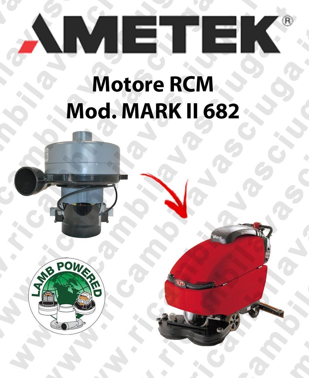 MARK II 682 MOTEUR ASPIRATION LAMB AMETEK autolaveuses RCM